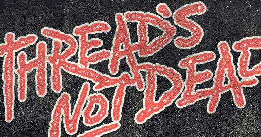 Thread's Not Dead (e-book)